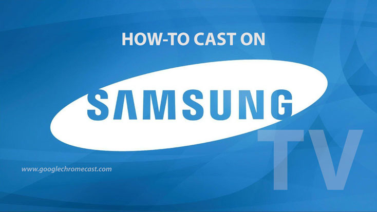 how to cast on samsung tv