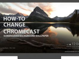 change Chromecast background wallpapers
