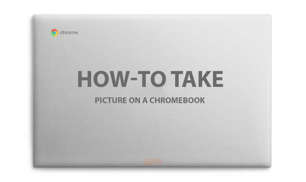 How to Take a picture on chromebook