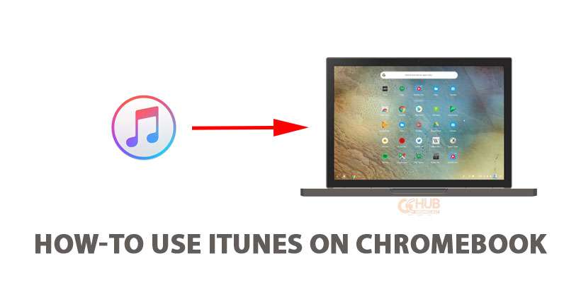 How-to use iTunes on Chromebook