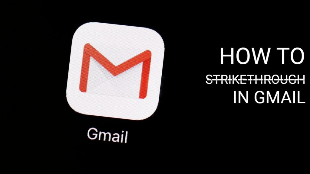 How to Strikethrough in Gmail