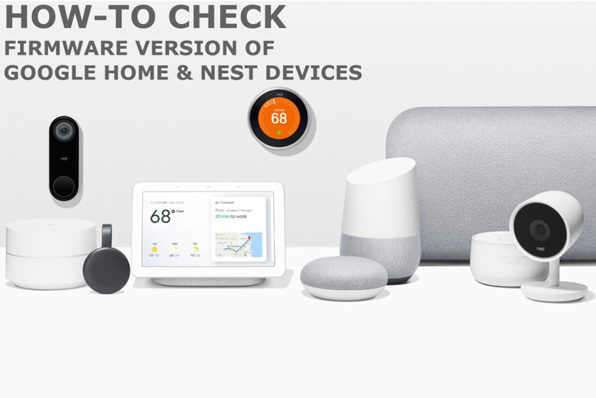 How to check firmware version of Google Nest and Home devices