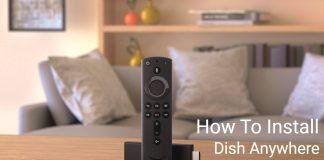How To Install and Activate Dish Anywhere on Firestick