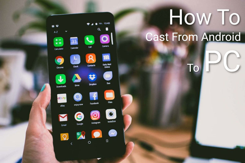How-to-Cast-from-Android-to-PC