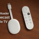 Users can now Unlock the Bootloader of Chromecast with Google TV
